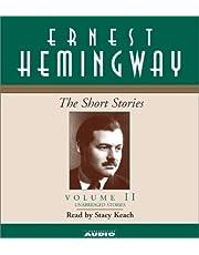 The Short Stories of Ernest Hemingway: Volume II