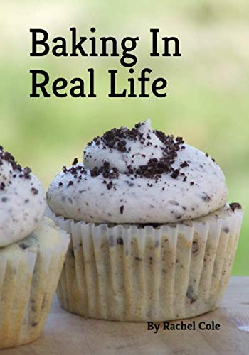 Baking In Real Life