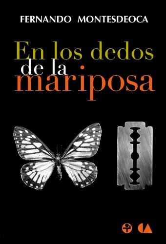 Descargar Libro En Los Dedos De La Mariposa Fernando Montesdeoca