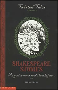 Book Shakespeare Stories (Twisted Tales) by Terry Deary (2004-08-20)