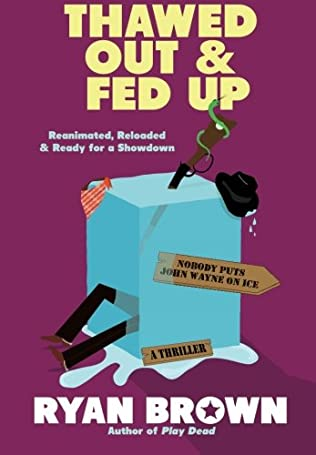 book cover of Thawed Out and Fed Up