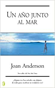 Un ano junto al mar (New Age): Joan Anderson, Vilma Pruzzo: 9788466621274: Amazon.com: Books