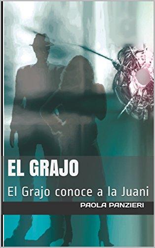 El Grajo: El Grajo conoce a la Juani (Spanish Edition ...