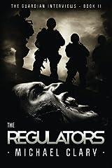 The Regulators (The Guardian Interviews Book 2) Paperback