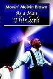 As a Man Thinketh, Melvin Brown, 0971348693