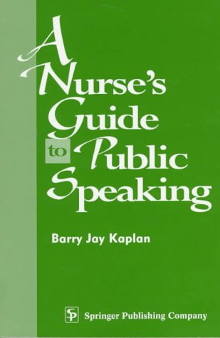 A Nurse's Guide to Public Speaking