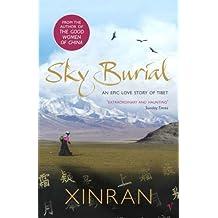 Sky Burial by Xinran (2005) Paperback