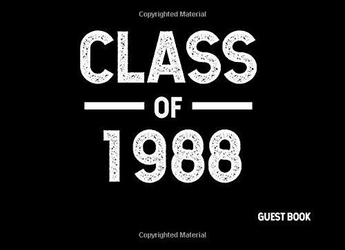 Download Class of 1988: Guest Book (Guest Books for Graduation) (Volume 3) pdf epub