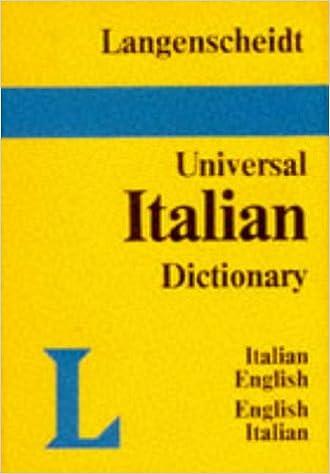 Ilmainen ebook-lataus tietokoneelle Langenscheidt Universal Italian Dictionary: Italian-English, English-Italian (Langenscheidt Universal Dictionaries) PDF ePub MOBI 346897163X