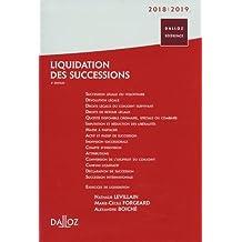 Liquidation des Successions 2018/19 (dalloz Référence) 4e Éd.