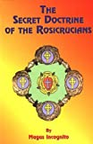 Secret Doctrine of the Rosicrucians, Magus Incognito, 1585090913