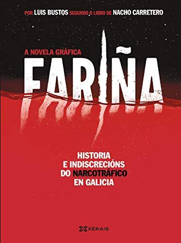 Fariña. A novela gráfica (Edición Literaria - Alternativas - Novela Gráfica) por Luís Bustos
