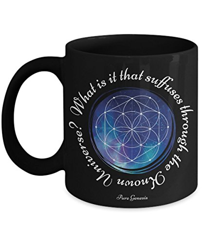 What is it that suffuses through the Known Universe? Enlightening spiritual meditation yoga gift mug by Pure Genesis black coffee cup