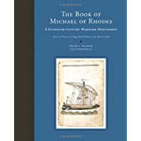 The Book of Michael of Rhodes: Volume 1 - Facsimile: A Fifteenth-Century Maritime Manuscript (The MIT Press)