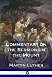 img - for Commentary on the Sermon on the Mount book / textbook / text book