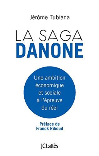 la-saga-danone-essais-et-documents-french-edition
