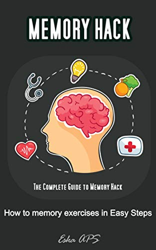 Memory Hack: How to memory exercises in Easy Steps (s011 Book 11
