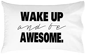 Oh, Susannah Wake Up And Be Awesome Pillow Case Black Graduation Gifts For Her or Him Dorm Room Bedding Pillowcase Fits Standard or Queen Size Pillow College Dorm Room Accessories Bedding