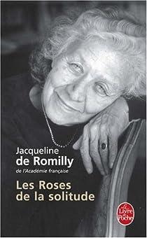 Les roses de la solitude par Romilly