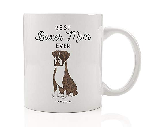 Best Boxer Mom Ever Tea Coffee Mug Gift Idea Mother Mommy Loves Fawn Tan Brindle Boxer Breed Family Pet Shelter Rescue Dog Adoption 11oz Ceramic Cup Christmas Birthday Present by Digibuddha DM0512