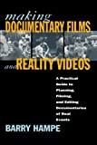 Making Documentaries and Reality Videos, Barry Hampe, 0805044515