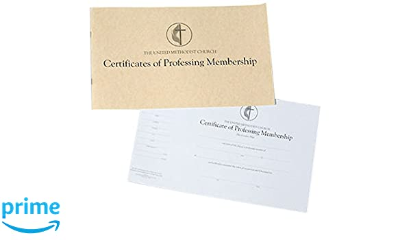 the united methodist church certificates of professing membership