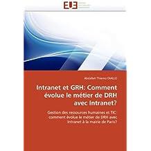 INTRANET ET GRH : COMMENT EVOLUE LE METIER DE DRC AVEC INTRANET