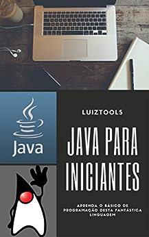 Java para Iniciantes por [Duarte, Luiz]