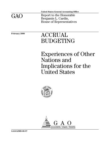 Accrual Budgeting: Experiences of Other Nations and Implications for the United States