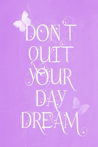 Pastel Chalkboard Journal - Don't Quit Your Daydream (Lilac): 100 page 6