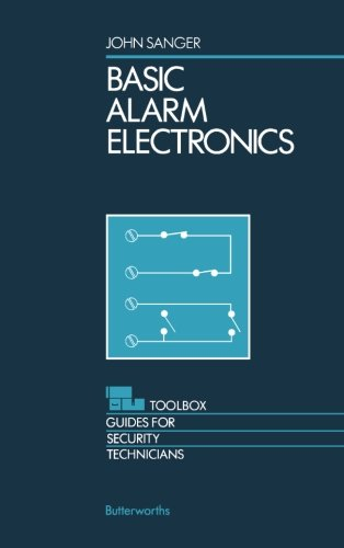 Basic Alarm Electronics: Toolbox Guides for Security Technicians PDF