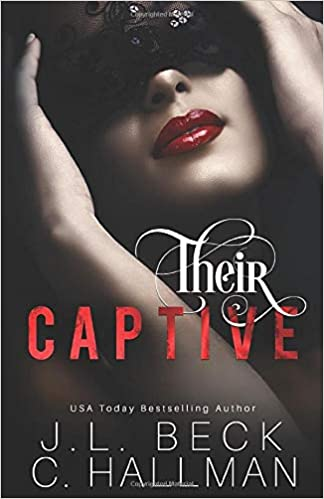 Their Captive: A Dark Reverse Harem Romance: Amazon ca: J L  Beck C
