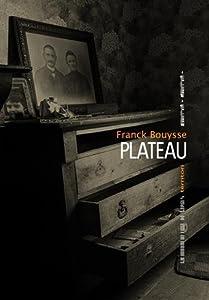 vignette de 'Plateau (Franck Bouysse)'