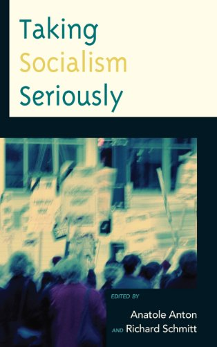 Taking Socialism Seriously (Critical Studies on the Left)