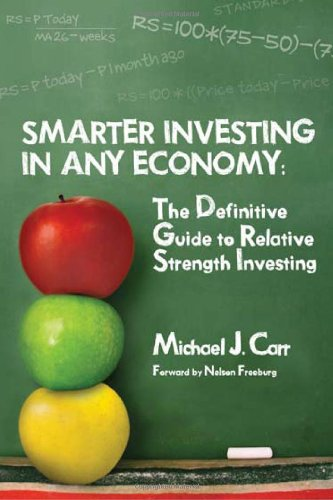 Smarter Investing in Any Economy: The Definitive Guide to Relative Strength Investing by W&A Publishing
