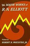 The Major Works of R. N. Elliott