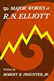 img - for The Major Works of R. N. Elliott book / textbook / text book