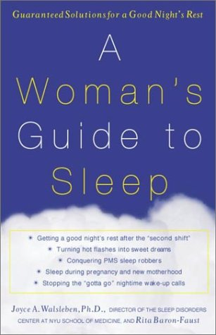 A Woman's Guide to Sleep: Guaranteed Solutions for a Good Night's Rest