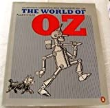 img - for The World of Oz: A Fantastic Expedition Over the Rainbow book / textbook / text book