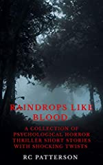 Warning: this horror, thriller, mystery and suspense book contains graphic material some readers may find disturbing. Please read with the lights on!This is a collection of 15 psychological horror, thriller and suspense short stories to scare...