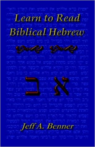 Learn Biblical Hebrew: A Guide to Learning the Hebrew