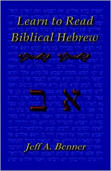 Book Learn Biblical Hebrew: A Guide to Learning the Hebrew Alphabet, Vocabulary and Sentence Structure of the Hebrew Bible