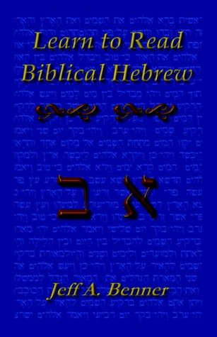 Learn Biblical Hebrew  A Guide To Learning The Hebrew Alphabet Vocabulary And Sentence Structure Of The Hebrew Bible