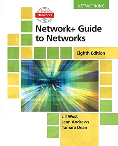Network+ Guide to Networks by Cengage Learning