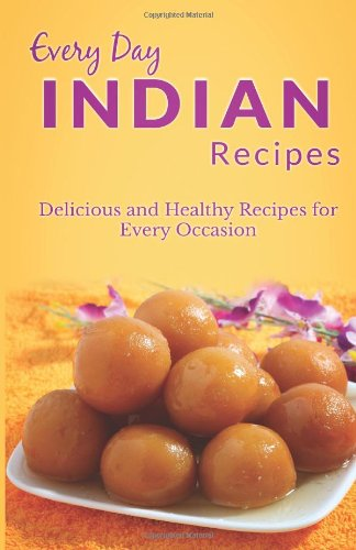 Ga xvi download indian recipes the complete guide for breakfast download indian recipes the complete guide for breakfast lunch dinner and more every day recipes book pdf audio idizsf9q8 forumfinder Images