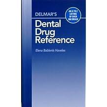 Delmar's Dental Drug Reference Guide