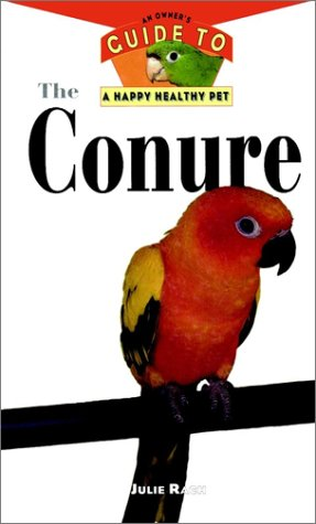 East Coast Pet Supplies (The Conure: An Owner's Guide to a Happy Healthy Pet)