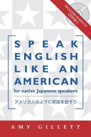 Speak English Like an American for Native Japanese Speakers