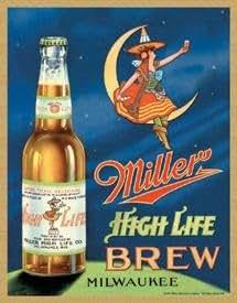 Miller High Life Brew Tin Sign