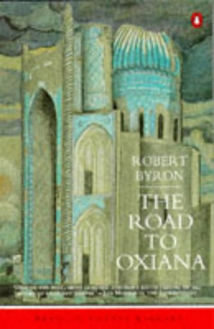 Book cover for The Road to Oxiana